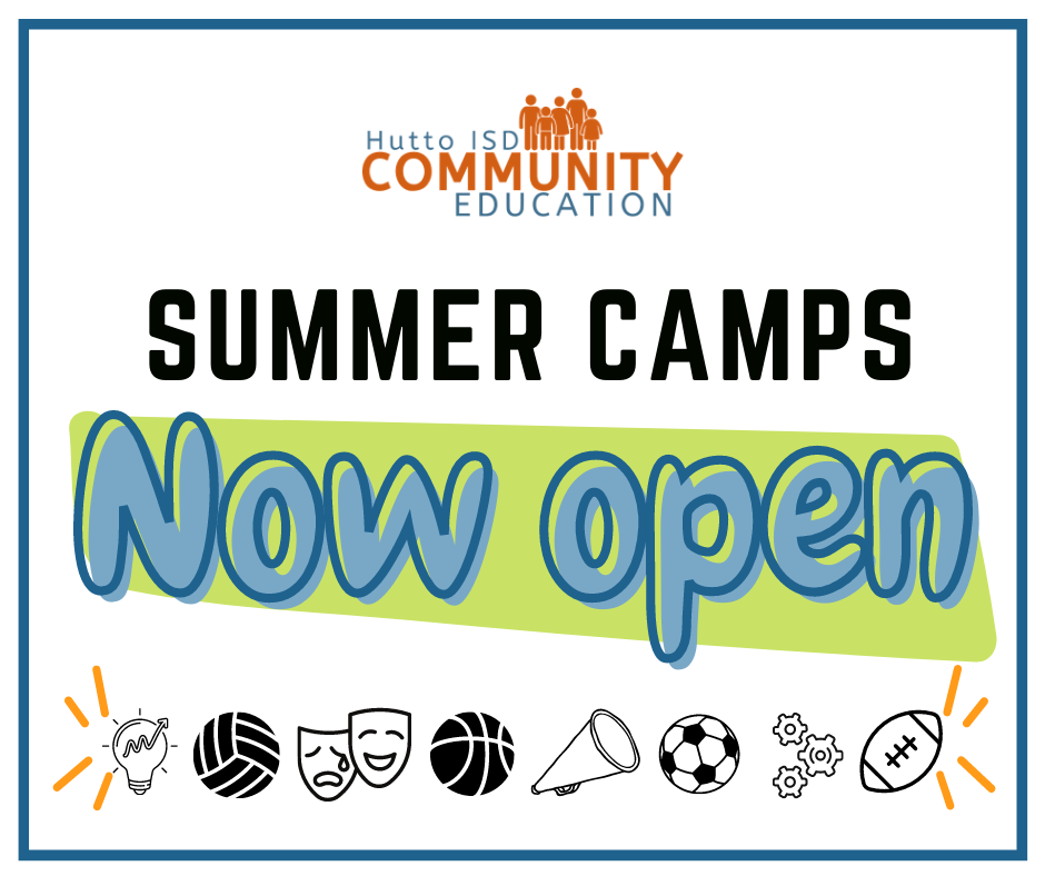 Hutto ISD Community Education Summer Camps Now Open