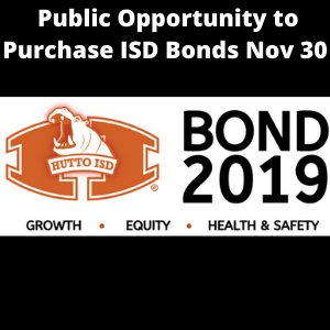 One Day Priority Bond Sale Available to Hutto ISD Residents & Businesses on Nov 30