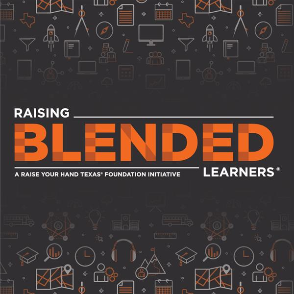 Raising Blended Learners